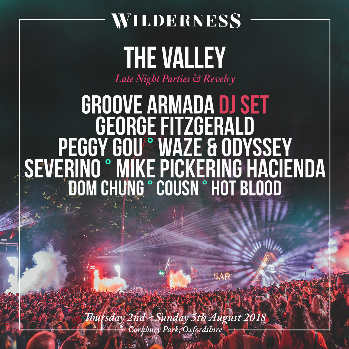 Wilderness Festival The Valley Line-up